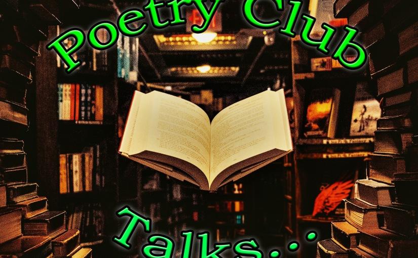 Poetry Club Talks…Understanding Poetry, Rita Dove Part3